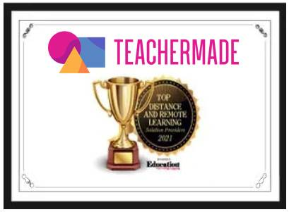 TeacherMade has been given a Top 10 Distance and Remote Learning Award by Educational Technology Insights magazine